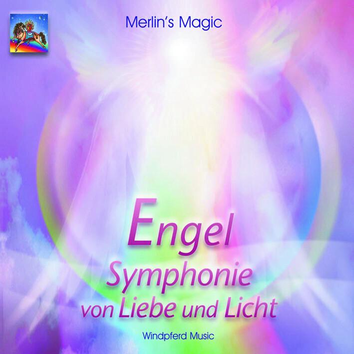 Engel. Symphonie von Liebe und Licht. CD als Hörbuch