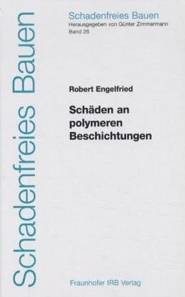 Schäden an polymeren Beschichtungen als Buch (gebunden)