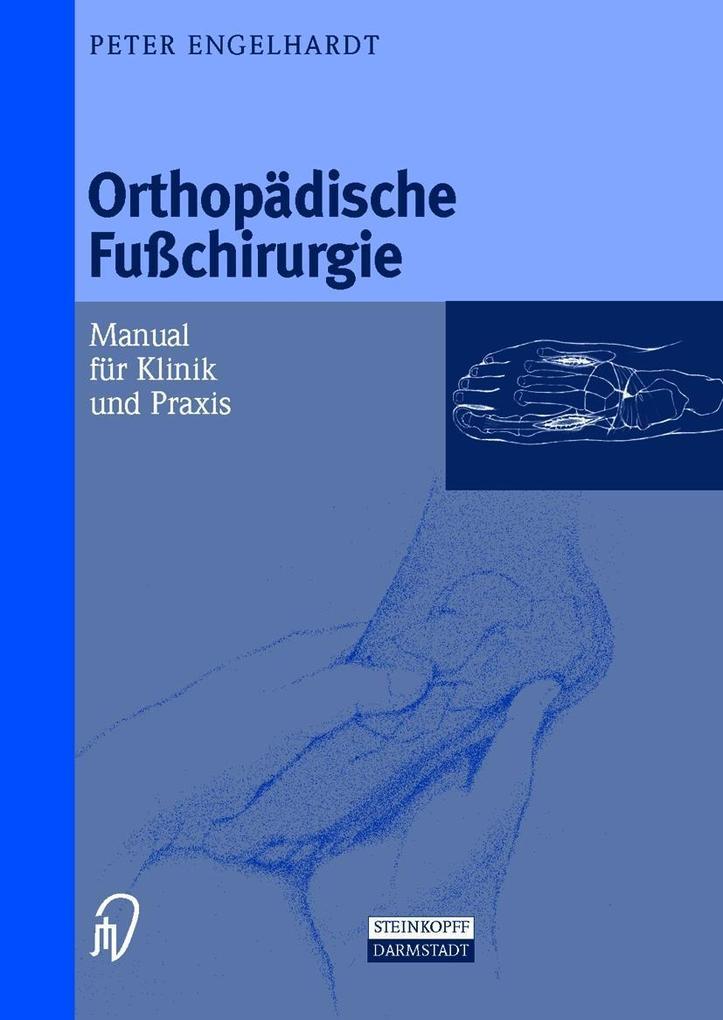 Orthopädische Fußchirurgie als Buch