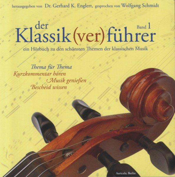 Der Klassik(ver)führer 1. CD als Hörbuch CD