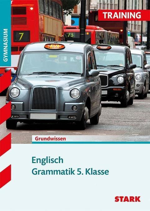 Training Gymnasium - Englisch Grammatik 5. Klasse als Buch
