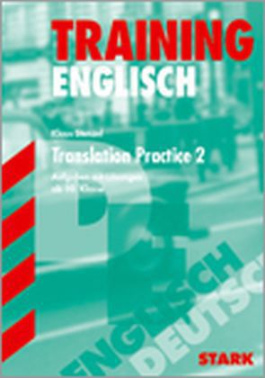 Training Englisch. Translation Practice 2. Ab 10. Klasse als Buch