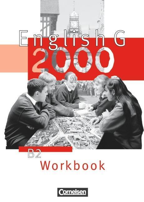 English G 2000. Ausgabe B 2. Workbook als Buch
