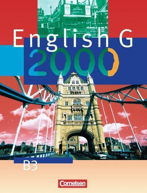 English G 2000. Ausgabe B 3. Schülerbuch als Buch