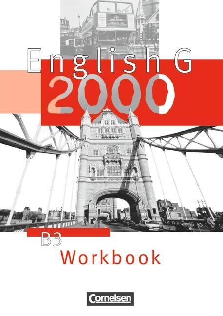 English G 2000. Ausgabe B 3. Workbook als Buch