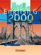 English G 2000. Ausgabe B 4. Schülerbuch