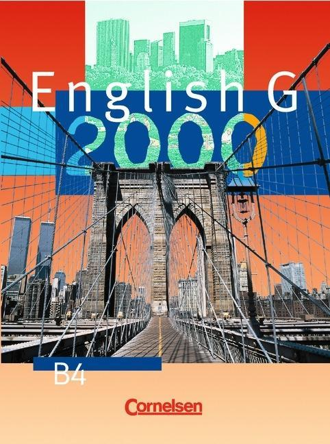 English G 2000. Ausgabe B 4. Schülerbuch als Buch