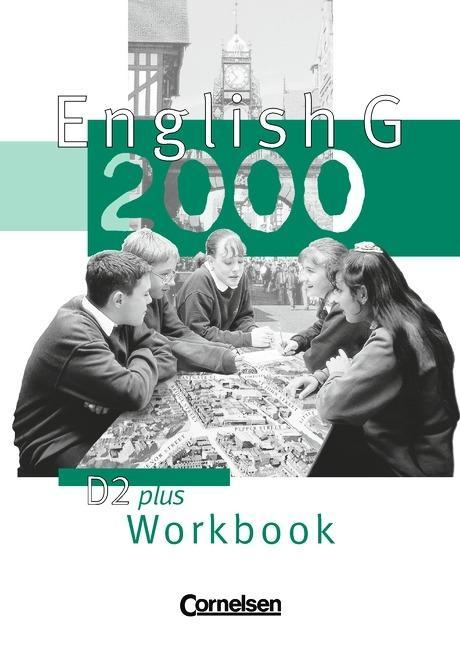 English G 2000. Ausgabe D 2 plus. Workbook als Buch