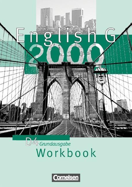 English G 2000. Ausgabe D 4. Workbook als Buch