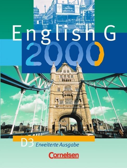 English G 2000. D 3. Schülerbuch. Erweiterte Ausgabe als Buch