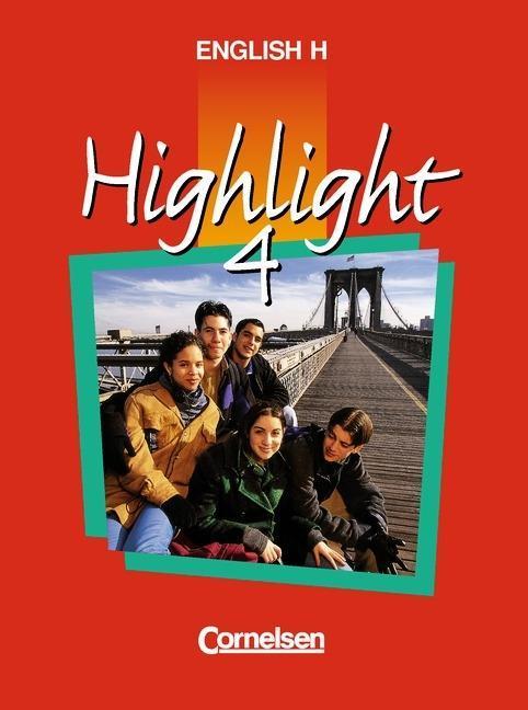 English H. Highlight 4 A. Schülerbuch als Buch