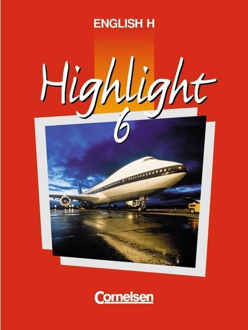 English H. Highlight 6 A. Schülerbuch als Buch