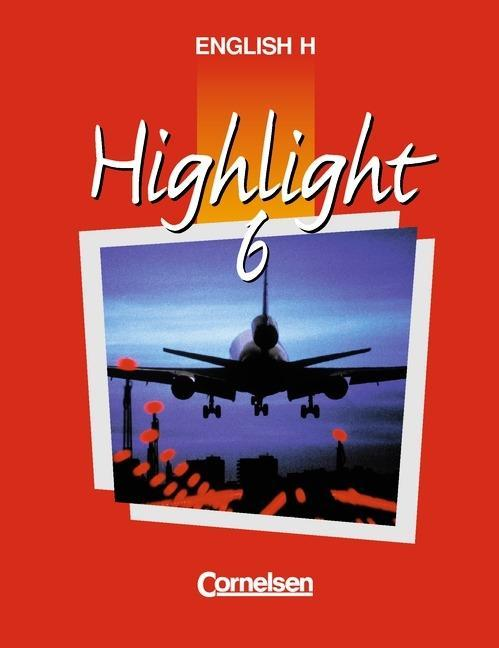 English H. Highlight 6 B. Schülerbuch als Buch