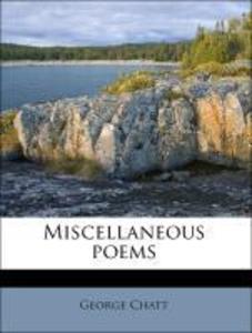 Miscellaneous poems als Taschenbuch von George ...