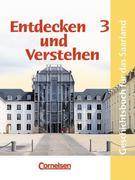 Entdecken und Verstehen 3. Schülerbuch. Saarland. Neubearbeitung