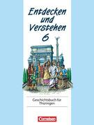 Entdecken und Verstehen 6. Geschichtsbuch für Thüringen