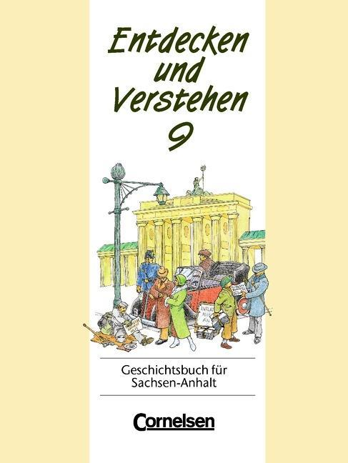 Entdecken und Verstehen 9. Geschichtsbuch für Sachsen-Anhalt als Buch
