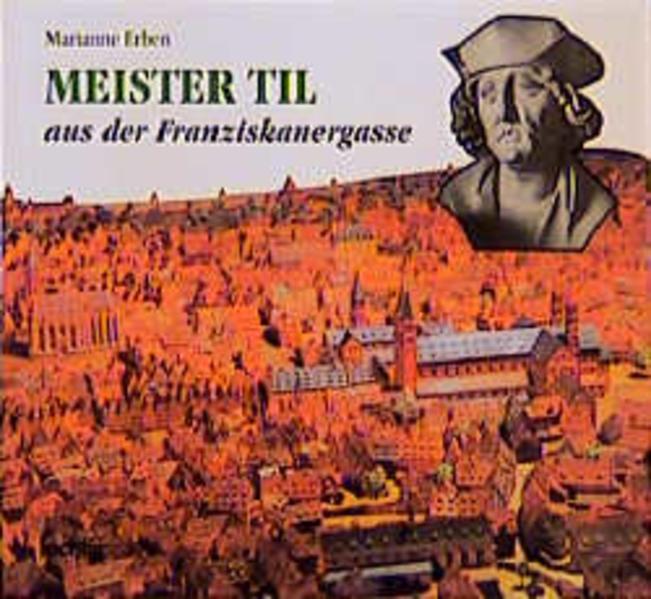 Meister Til aus der Franziskanergasse in Würzburg als Buch