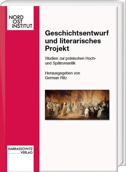 Geschichtsentwurf und literarisches Projekt als...