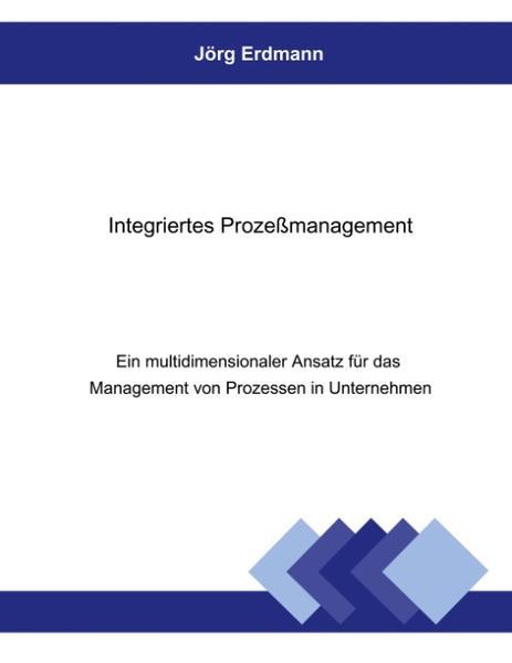 Integriertes Prozeßmanagement als Buch