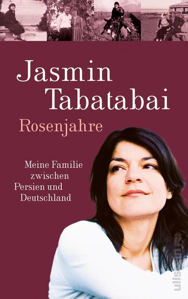 Rosenjahre als eBook Download von Jasmin Tabatabai