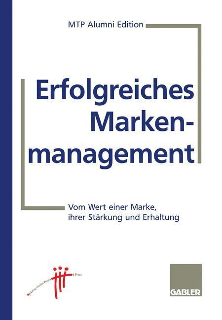 Erfolgreiches Markenmanagement als Buch (kartoniert)