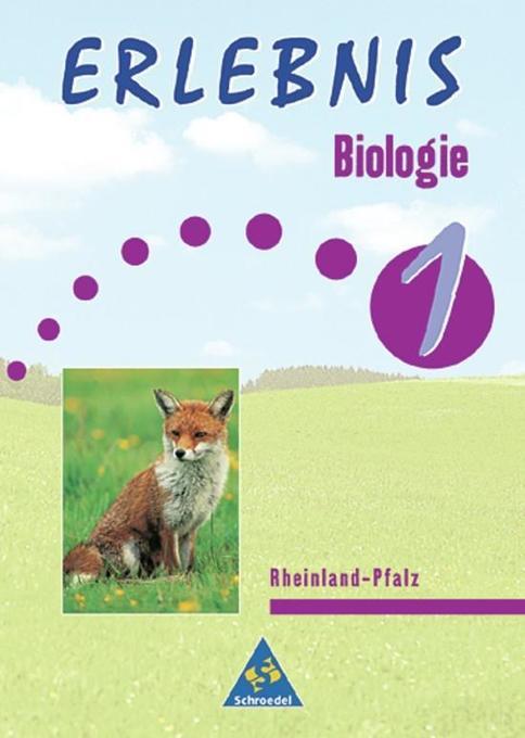 Erlebnis Biologie 1. Schülerband. Hauptschule, Regionalschule. Nordrhein-Westfalen als Buch