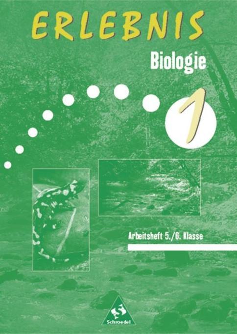 Erlebnis Biologie 1. Schuljahr. Arbeitsheft. Brandenburg, Mecklenburg-Vorpommern, Sachsen-Anhalt als Buch