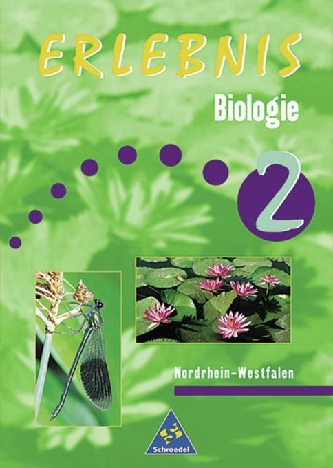 Erlebnis Biologie 2. Schülerband. Nordrhein-Westfalen als Buch
