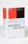 Wörterbuch der industriellen Technik 06. Spanisch - Deutsch