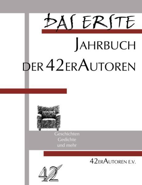 Das Erste - Jahrbuch der 42er Autoren als Buch (kartoniert)