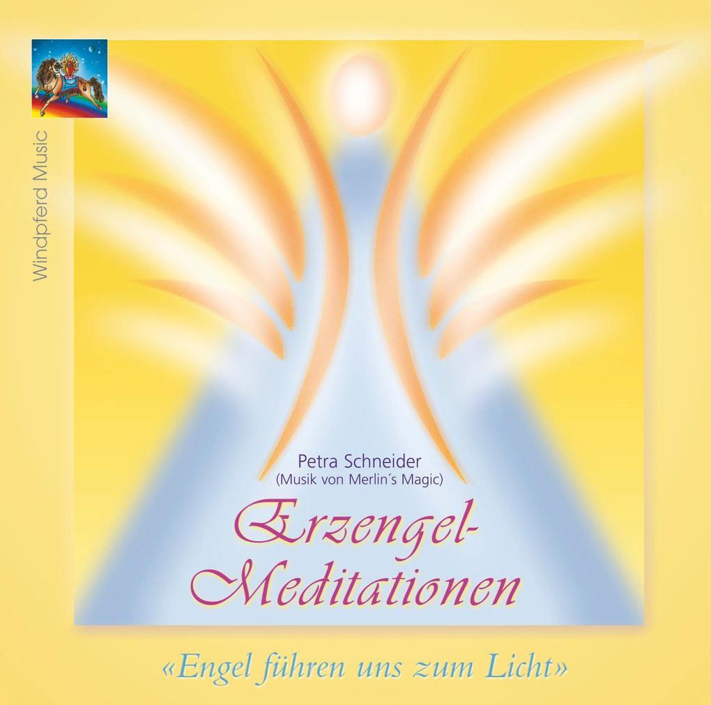 Erzengel-Meditationen. CD als Hörbuch