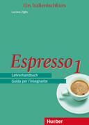 Espresso 1. Lehrerhandbuch
