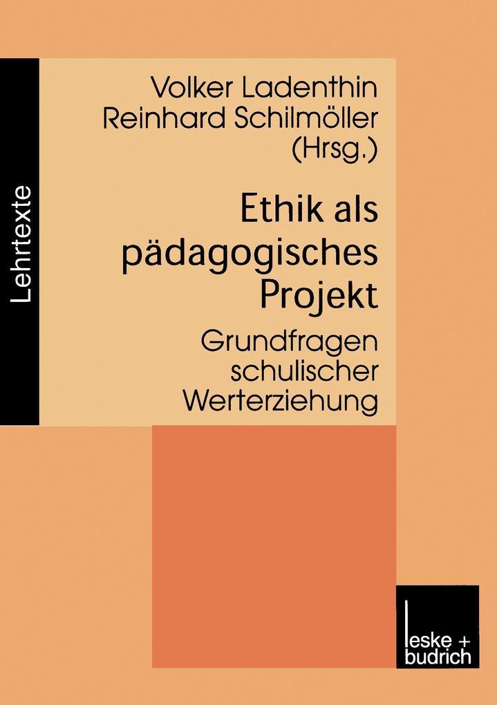 Ethik als pädagogisches Projekt als Buch
