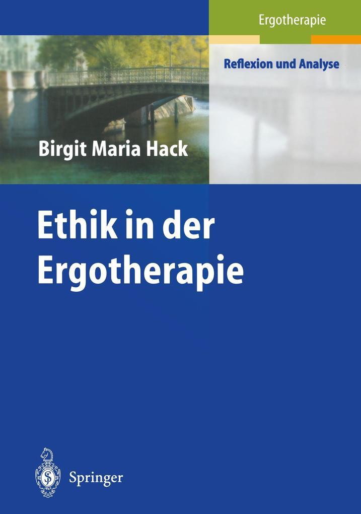 Ethik in der Ergotherapie als Buch