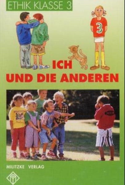 Ethik. Klasse 3. Rheinland-Pfalz, Sachsen-Anhalt, Thüringen als Buch