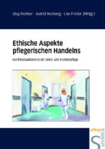 Ethische Aspekte pflegerischen Handelns als Buch