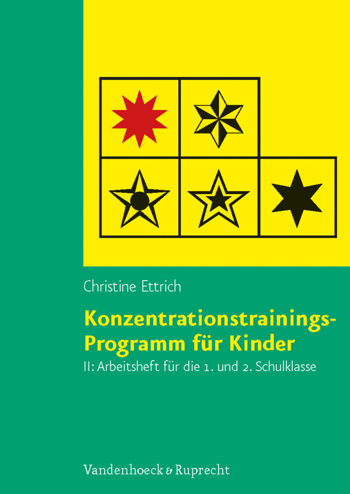 Konzentrationstrainings-Programm für Kinder II, 1. und 2. Schulklasse. Arbeitsheft als Buch