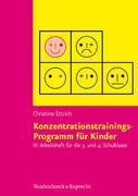 Konzentrationstrainings-Programm für Kinder III, 3. und 4. Schulklasse. Arbeitsheft