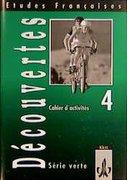 Découvertes Serie verte 4. Cahiers d'activites