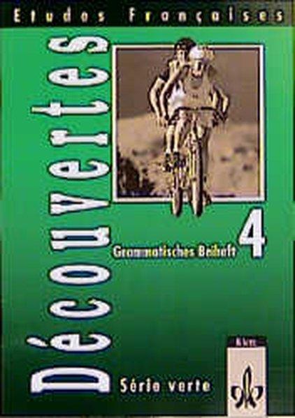 Découvertes Serie verte 4. Grammatisches Beiheft als Buch