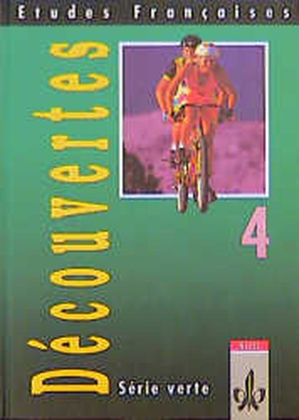 Découvertes Serie verte 4. Schülerbuch als Buch