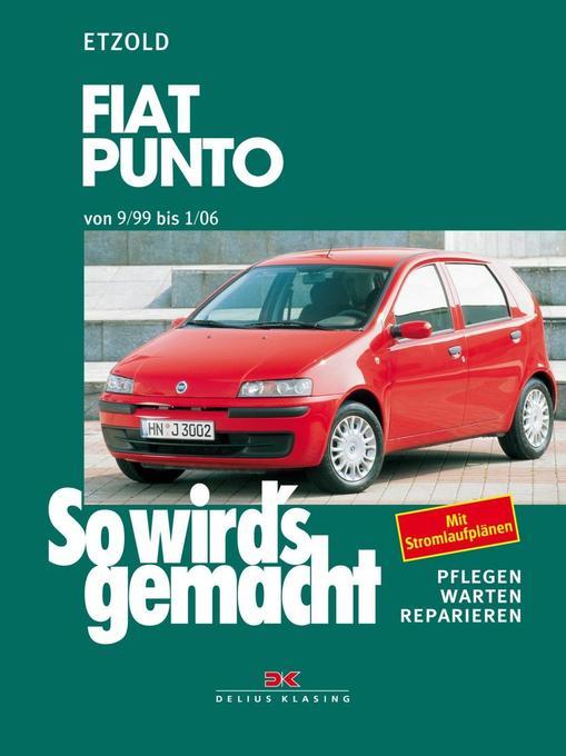 So wird's gemacht. Fiat Punto 9/99-1/06 als Buch