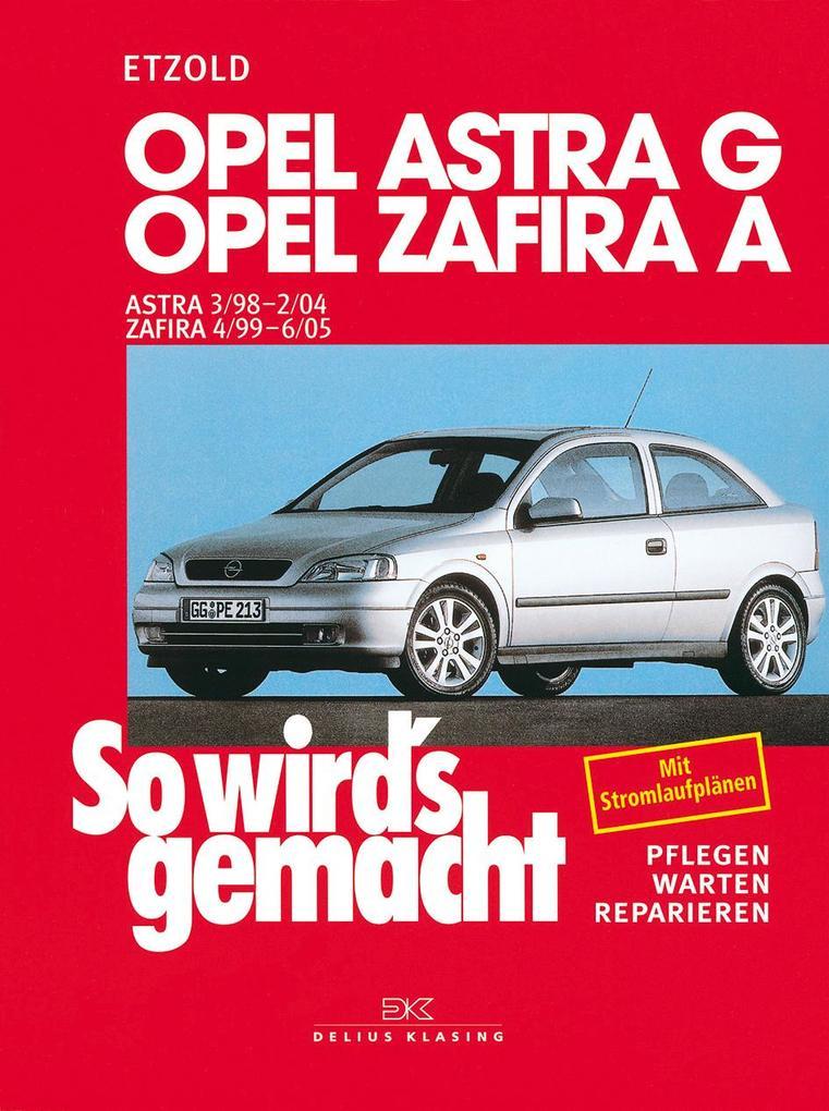 So wird's gemacht. Opel Astra G ab 3/98 als Buch