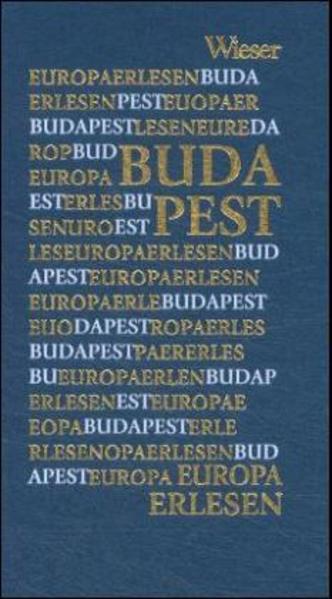 Europa Erlesen. Budapest als Buch