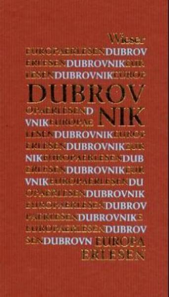 Europa Erlesen. Dubrovnik als Buch (gebunden)