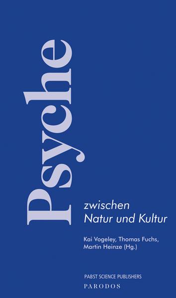 Psyche zwischen Natur und Kultur als Buch