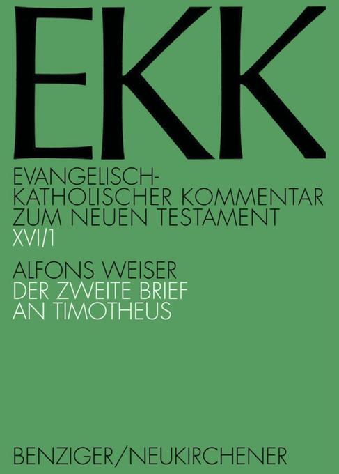 Der zweite Brief an Timotheus, EKK XVI/1 als Buch