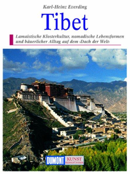 DuMont Kunst-Reiseführer Tibet als Buch
