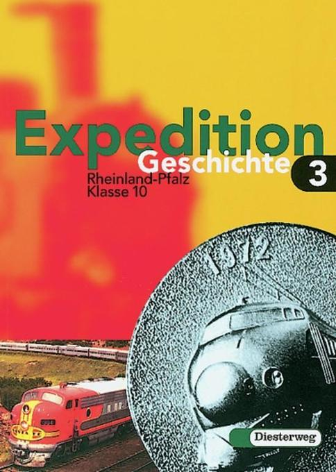 Expedition Geschichte 3. Rheinland-Pfalz. Haupt...